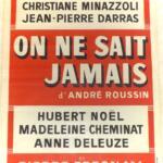 Théâtre - Anne Deleuze dans «On ne sait jamais»